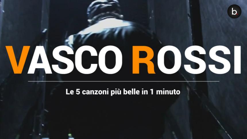 Vasco Rossi, le 5 canzoni più belle in un minuto - LIVE