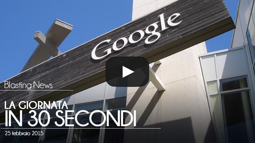 La giornata in 30 secondi - 25 febbraio 2015