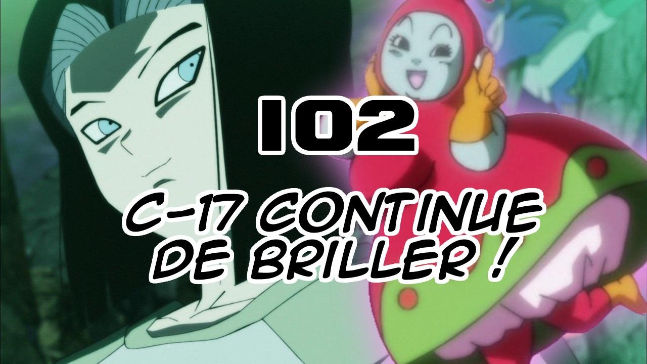 Dragon Ball Super 102 : Un bon épisode ! Que peut on peut attendre de DBS ?